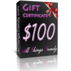 $100 All Things Trendy Gift Certificate