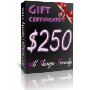 $250 All Things Trendy Gift Certificate